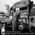 Gottwood Presents 017 - Alec Function & Phat Sam