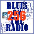 Blues On The Radio - Show 256