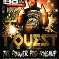 THE T QUEST POWER PIG MASHUP Part 2 FRIDAYS @ 4:35pm on BUBBA 98.7FM TQUEST.ROCKS
