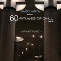 60 Minutes Of Chill, Part 46 (Wintermusic)