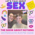The Show About Nothing - The One About Sex (160120)