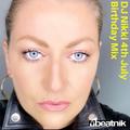 DJ NIKKI BEATNIK 4th July Birthday Mix 2020