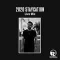 2020 Staycation - Live Mix