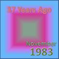 37 Years Ago =November 1983=