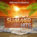 Hot Summer Hits 2k19 selected and mixed by Dj EFFER