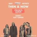 Then & Now | Episode 06 || Sofi Tukker