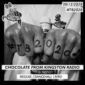 Chocolate From Kingston Radio - 30.12.2020   #TB2020