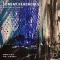 Sunday Headaches - Alberto invites Tushen Raï - 11th April 2021