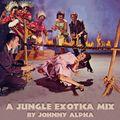 A Jungle Exotica Mix