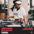 WireVision Mixshow - Panna [Olympic Digger] & RTJ - October 2020