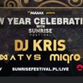 New Year Celebration with Sunrise Festival SYLWESTER 31.12.2020&2021 - DJ.KRIS & MATYS & MIQRO