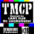 TMCPodcast Episode 28: FALL SESSION BEGINS