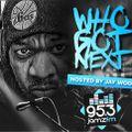 Who Got Next Radio - Tune In Tuesday 6/9/2020