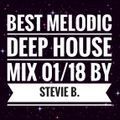 Best Melodic Deep House Mix 01/18