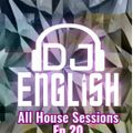 All House Sessions Ep 20