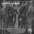 MOVING SOUNDS - A Mix by Abul Mogard (16/05/2021)