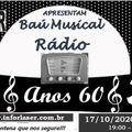 Programa Baú Musical - Rádio Anos 60 - Radio Web Inforlaser e DJ David Bertelli - 17-10-2020