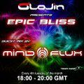 "Epic Bliss 018 ""Trance Energy Radio""- Mindflux guest mix"
