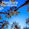 """POSITIVE VIBRATIONS>> """"Escapism -> Funk, hiphop mashups, D&B euphoria & tech treats"""" (1BTN202)"""