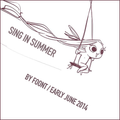 SING IN SUMMER @ FUZENDA JUNE 2014
