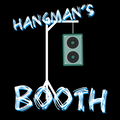 Hangman's Booth - 27/01/20 (Explicit Content)
