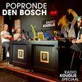 Radio Koudijs Speciaal: Popronde Den Bosch @ Willem Twee Poppodium