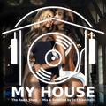 My House Radio Show 2021-08-21