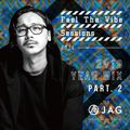 JAG - Feel The Vibe Sessions #014 (2019 Year Mix Part.2)