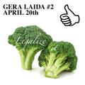 GERA LAIDA #2 APRIL 20TH