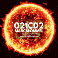 021 CD2 'Solar' Mixed & Compiled by Marc Brommel