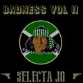 Badness Vol II