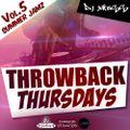 @DJ_Jukess - Throwback Thursdays Vol.5: Summer Jamz Pt.1