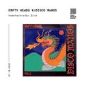 Hamshack Radio Pres: Empty Heads w/Disco Manos 07.10.2020