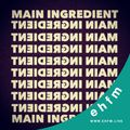 Main Ingredient - 01.12.20