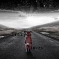Crazy Times - Manu Of G