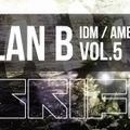 Ambient IDM set mixed by SkiFi vol.5 PLAN B