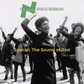 UPTOWN DISCO SESSION #36 (U-FM RADIO) / SPECIAL: THE SOUND OF RIOT