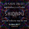 Shidapu tribute mix by Mir [Global Sect Goa Trance Radio]