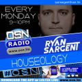 Houseology with Ryan Sargent #2 10-05-2021