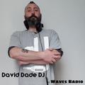 DAVID DADE Dj for Waves Radio #76