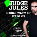 JUDGE JULES PRESENTS THE GLOBAL WARM UP EPISODE 908