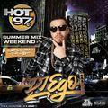 DJ EGO- HOT 97: SUMMER MIX WEEKEND (28 AUG 2021) (CLEAN)