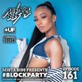 Mista Bibs - #Blockparty Episode 161 (Headie One, AJ Tracey, Wiz Khalifa, Tyga, Lil Tecca, Wstrn)