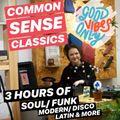 Common Sense Classics   Originals Only Live Mix
