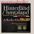 Hinterland: Sound & Picture Poems - A Radio Film Trilogy by Georgiou & Tolley