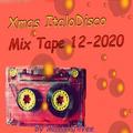 Xmas ItaloDisco Mix Tape 12-2020