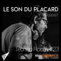 Le Son Du Placard - TechnoRoom 23 on Radio Tekgroove