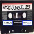 The Jungle_List Admin Mix - R-Hawk - Nov 2020