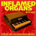 INFLAMED ORGANS : sizzling vintage R&B organ instros