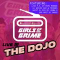 GIRLSofGRIME RADIO - Live @ The Dojo (Kunstraum)